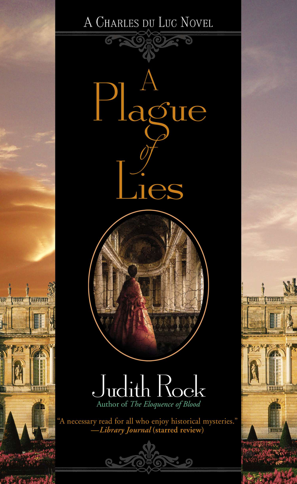 A Plague of Lies By: Judith Rock