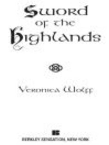Sword of the Highlands By: Veronica Wolff
