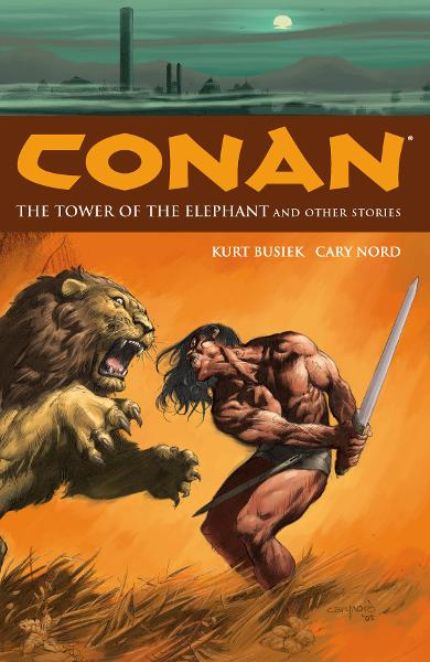 Conan Volume 3: The Tower of the Elephant and Other Stories  By: Kurt Busiek,Cary Nord (Artist), Michael Wm. Kaluta (Artist)