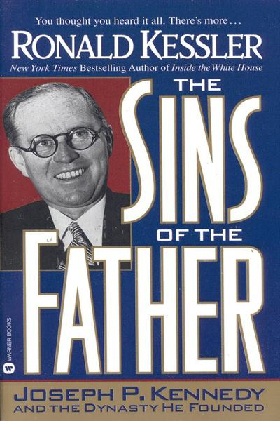 The Sins of the Father By: Ronald Kessler