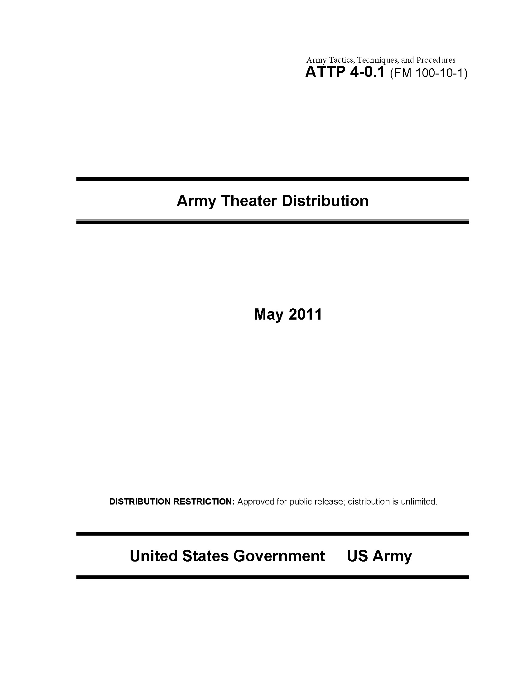 Army Tactics, Techniques, and Procedures ATTP 4-0.1 (FM 100-10-1) Army Theater Distribution