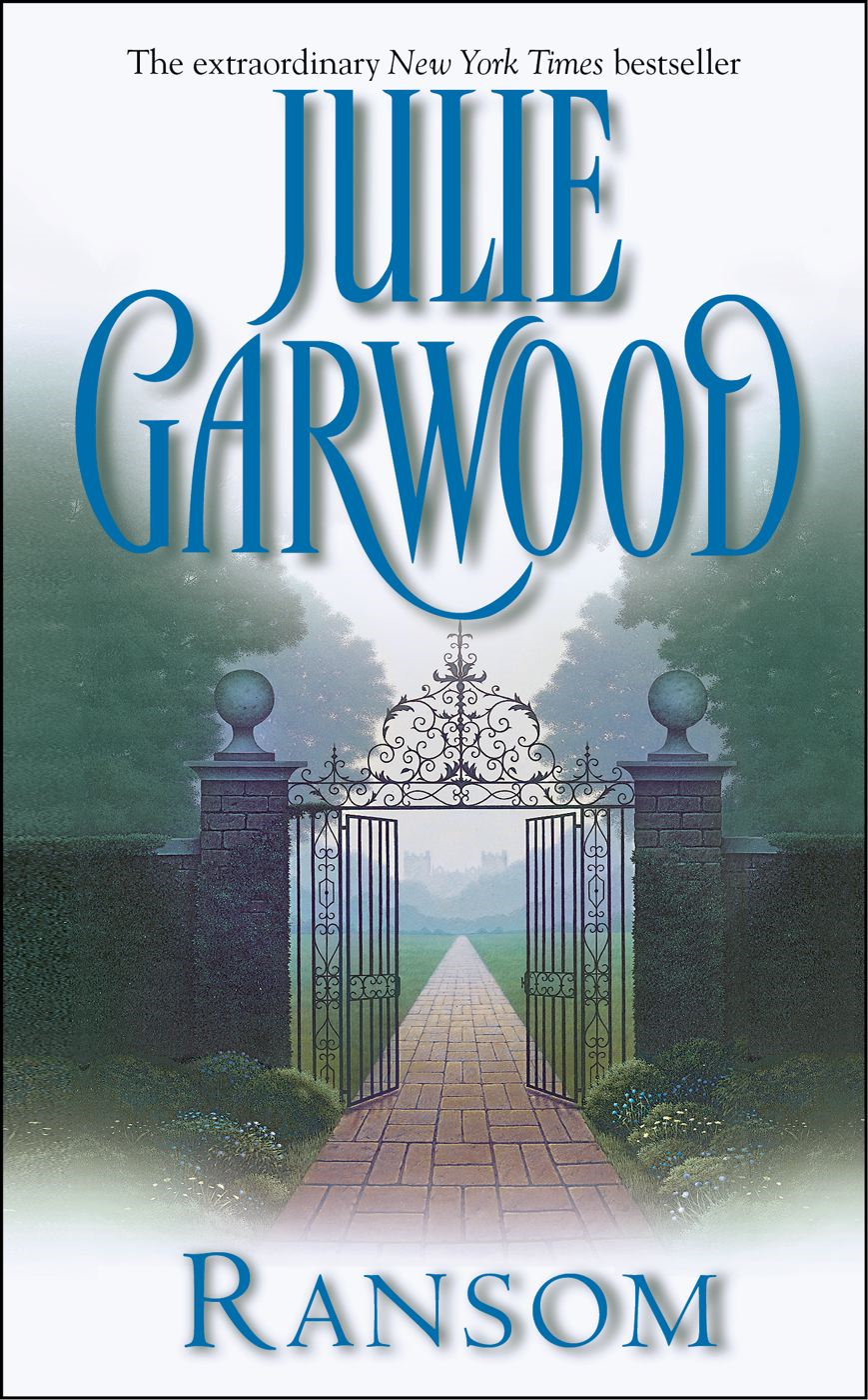 Ransom By: Julie Garwood