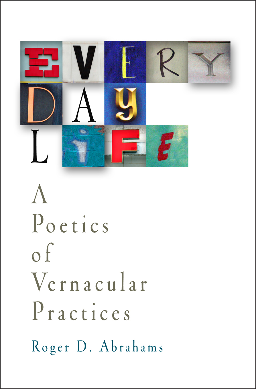 Everyday Life A Poetics of Vernacular Practices