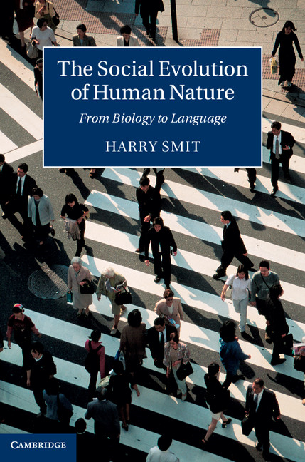 The Social Evolution of Human Nature From Biology to Language