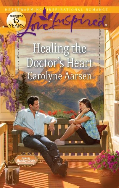 Healing the Doctor's Heart By: Carolyne Aarsen
