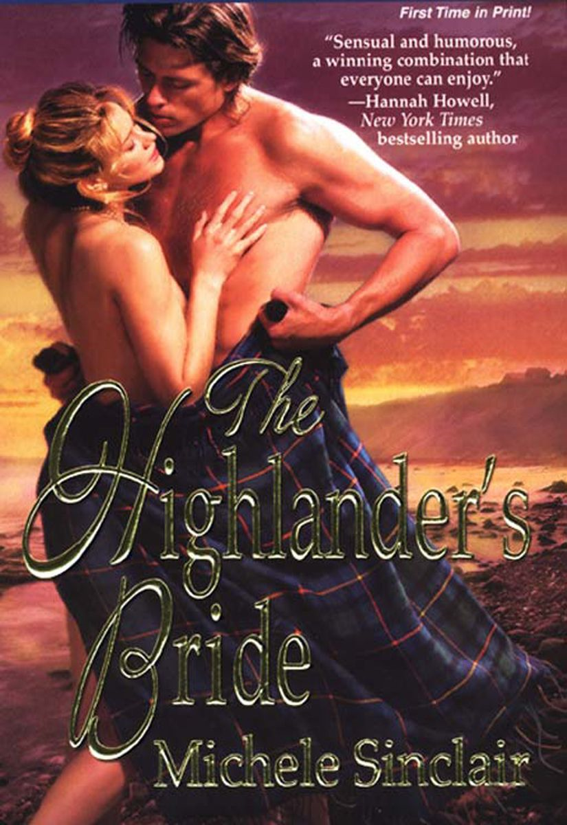The Highlander's Bride By: Michele Sinclair