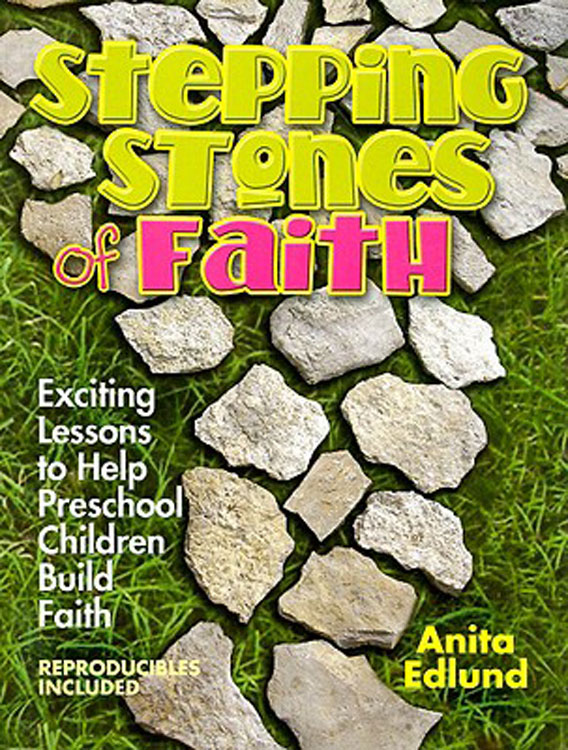 Stepping Stones of Faith By: Anita Edlund