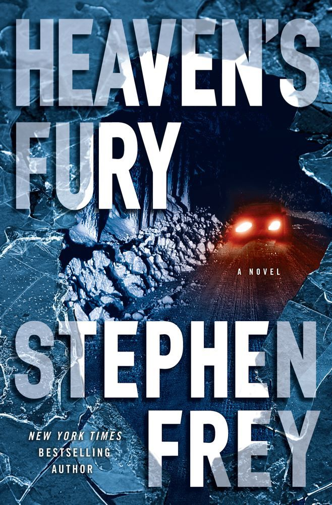 Heaven's Fury By: Stephen Frey