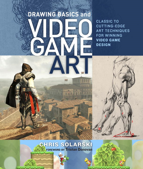 Drawing Basics and Video Game Art By: Chris Solarski