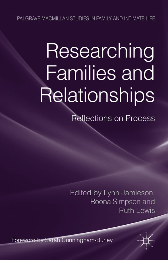 Researching Families and Relationships Reflections on Process