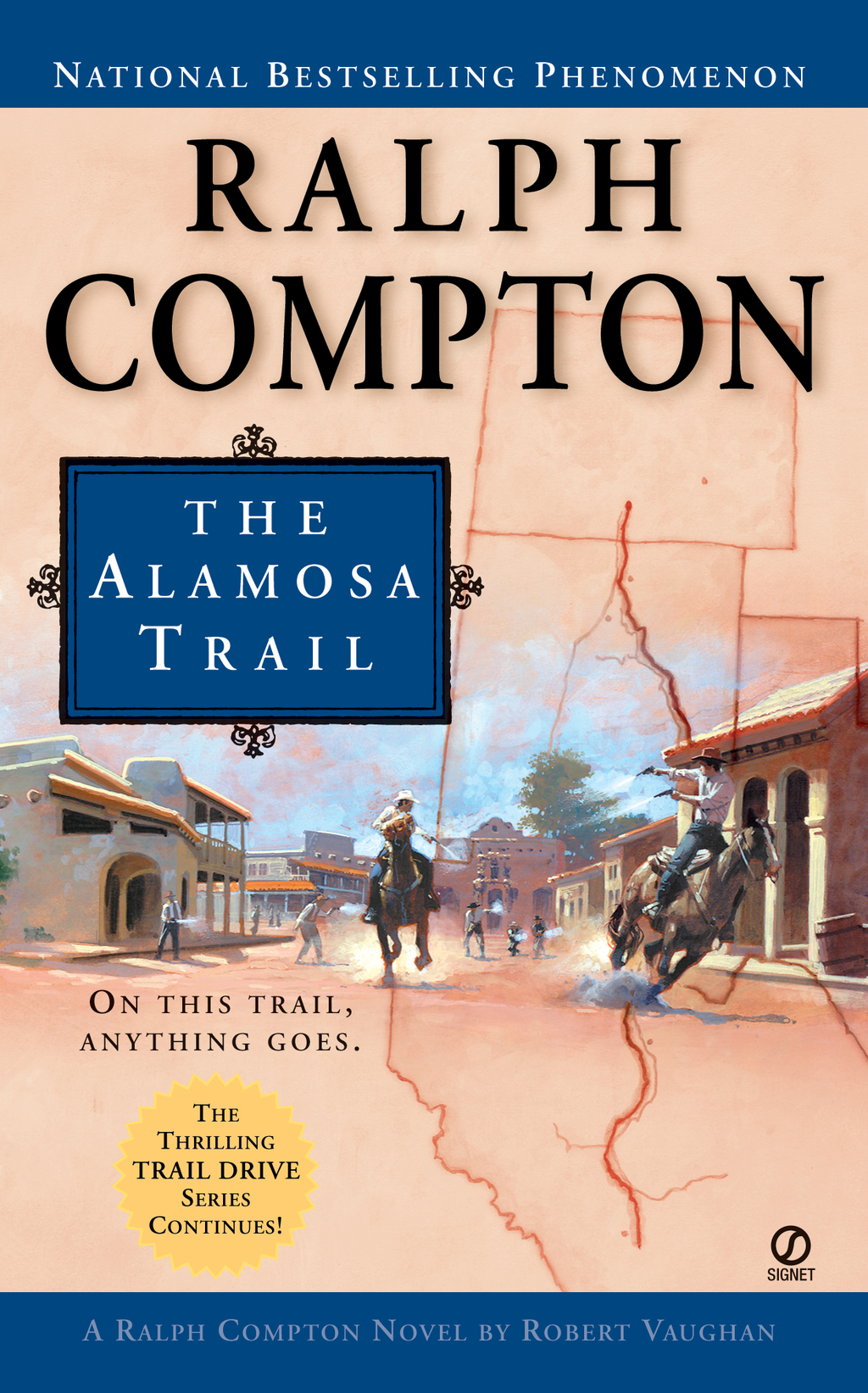 Ralph Compton The Alamosa Trail By: Ralph Compton,Robert Vaughan