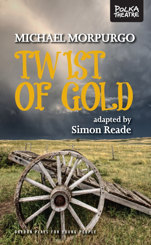Twist of Gold By: Michael Morpurgo,Simon Reade