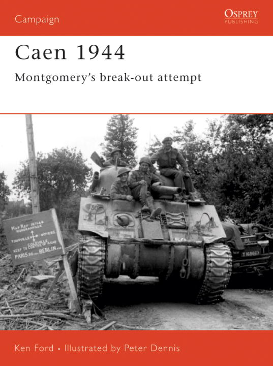 Caen 1944 By: Ken Ford,Peter Dennis