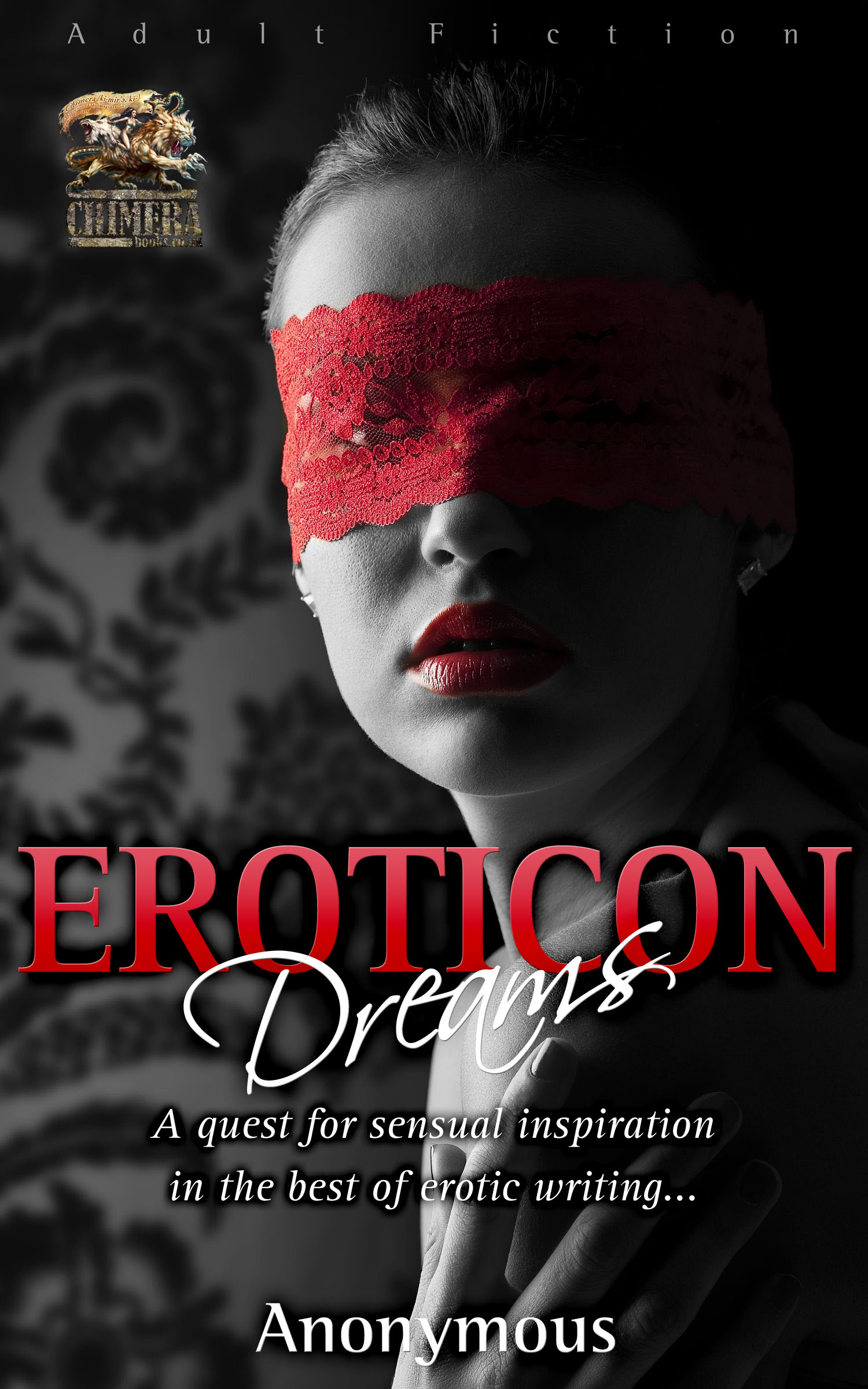 Eroticon Dreams: A quest for sensual inspiration in the best of erotic writing