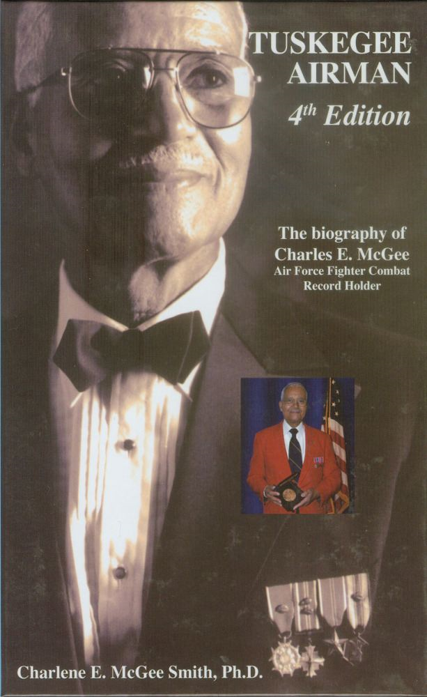 Tuskegee Airman 4th Edition By: Charlene E. McGee Smith