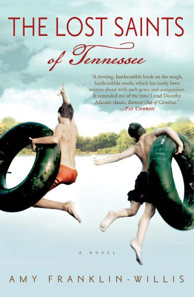 The Lost Saints of Tennessee By: Amy Franklin-Willis