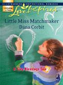 download Little Miss Matchmaker (Mills & Boon Love Inspired) (A Tiny Blessings Tale - Book 5) book