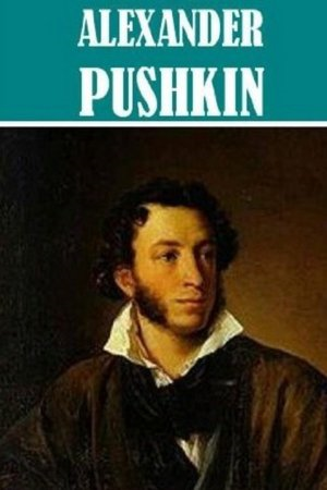 5 Books by Alexander Pushkin By: Alexander Pushkin
