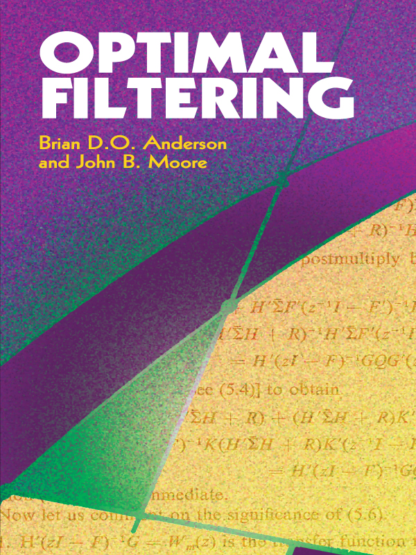 Optimal Filtering By: Brian Anderson,V. D. Krivchenkov