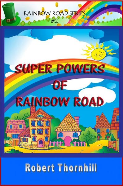 Super Powers Of Rainbow Road