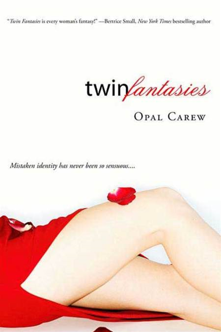Twin Fantasies By: Opal Carew