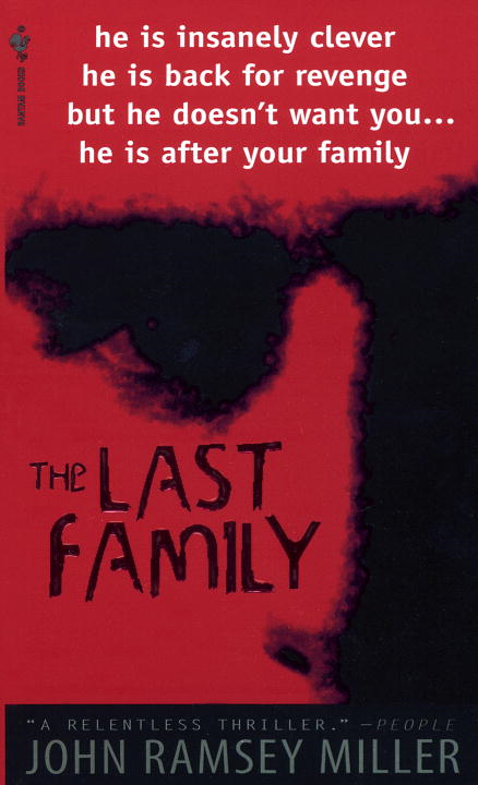 The Last Family By: John Ramsey Miller