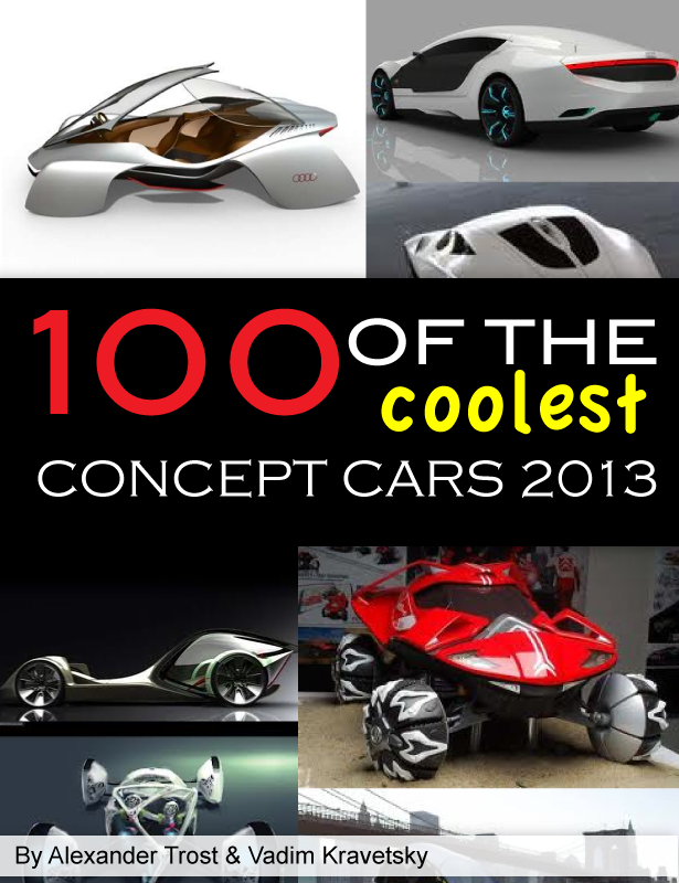 100 of The Coolest Concept Cars 2013