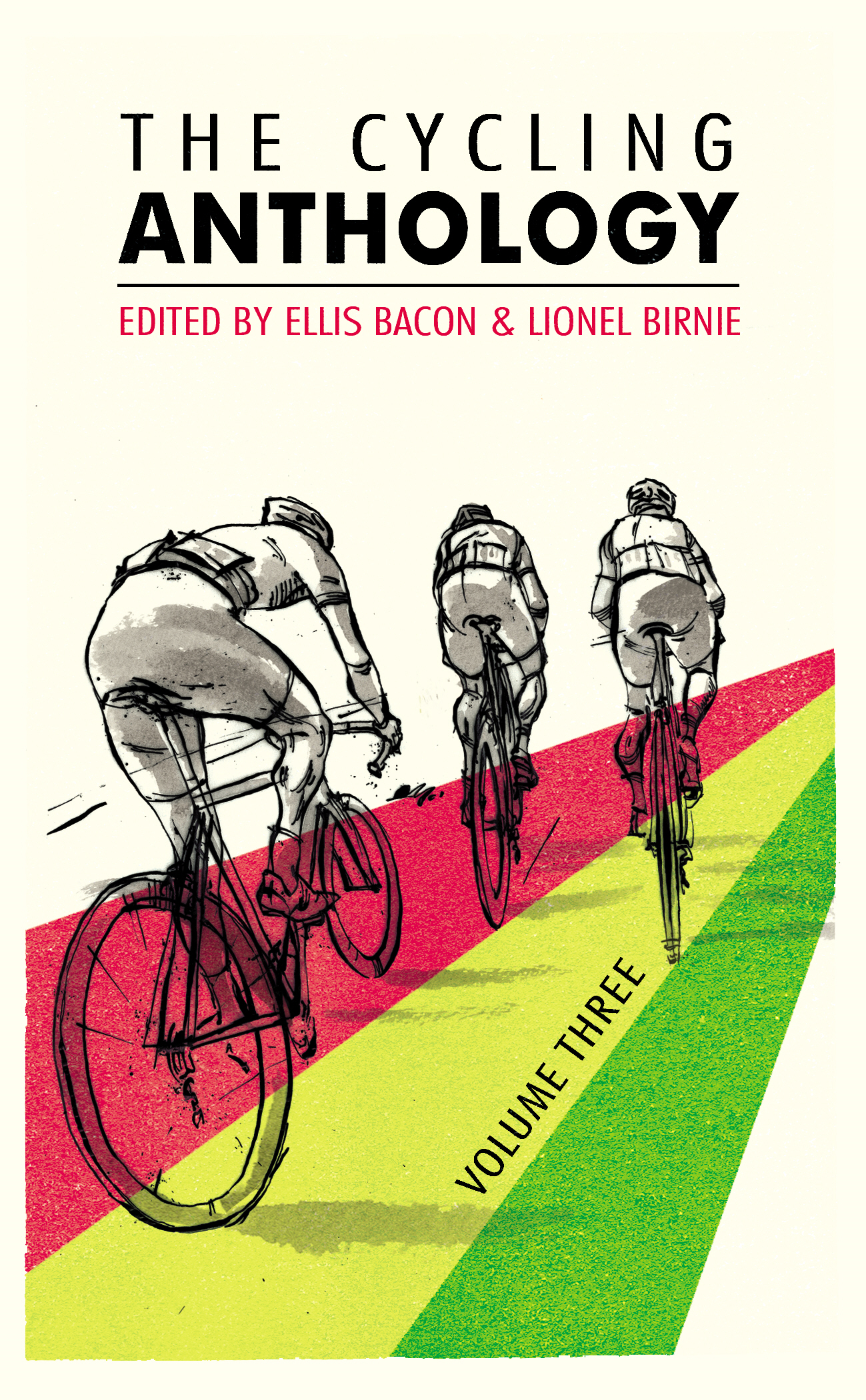 The Cycling Anthology: Volume Three