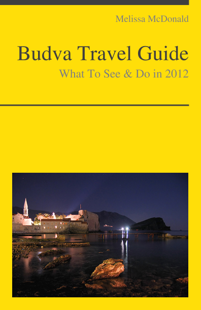 Budva, Montenegro Travel Guide - What To See & Do