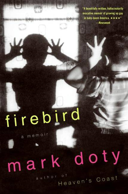 Firebird By: Mark Doty