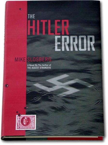 The Hitler Error By: Mike Slosberg