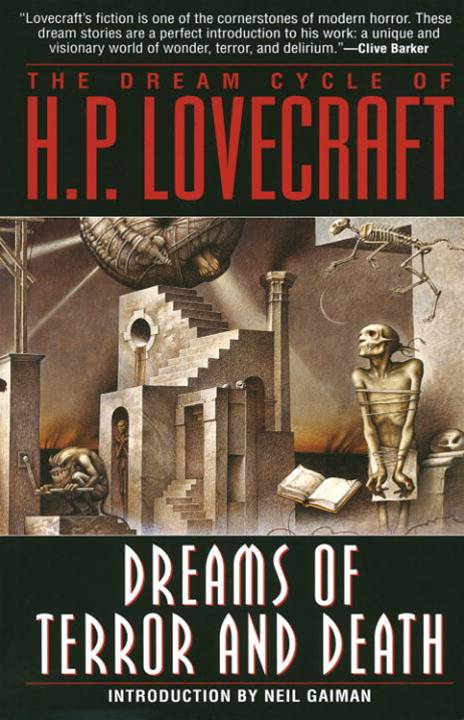 The Dream Cycle of H. P. Lovecraft By: H.P. Lovecraft