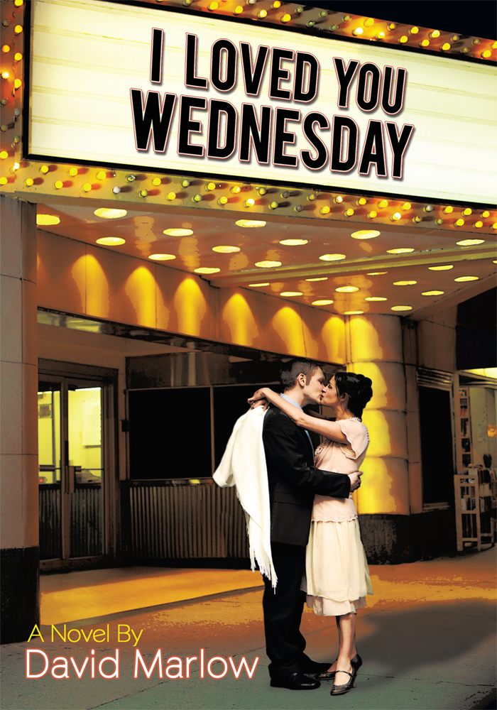 I Loved You Wednesday By: David Marlow