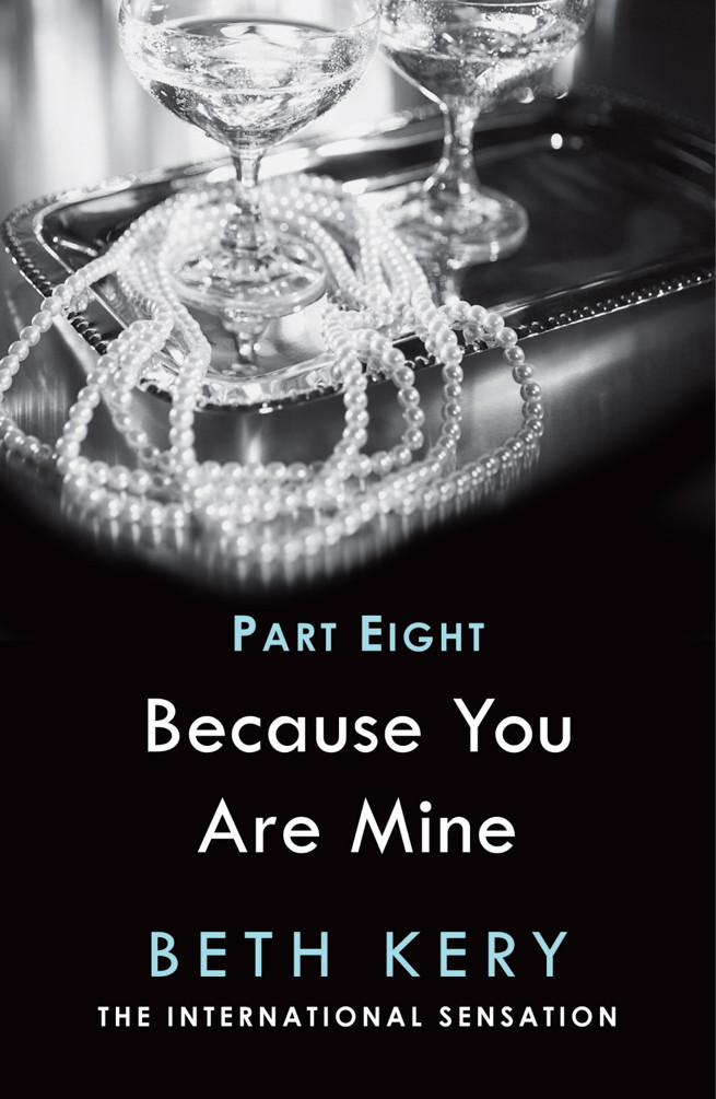 Because I Am Yours Because You Are Mine Series #1