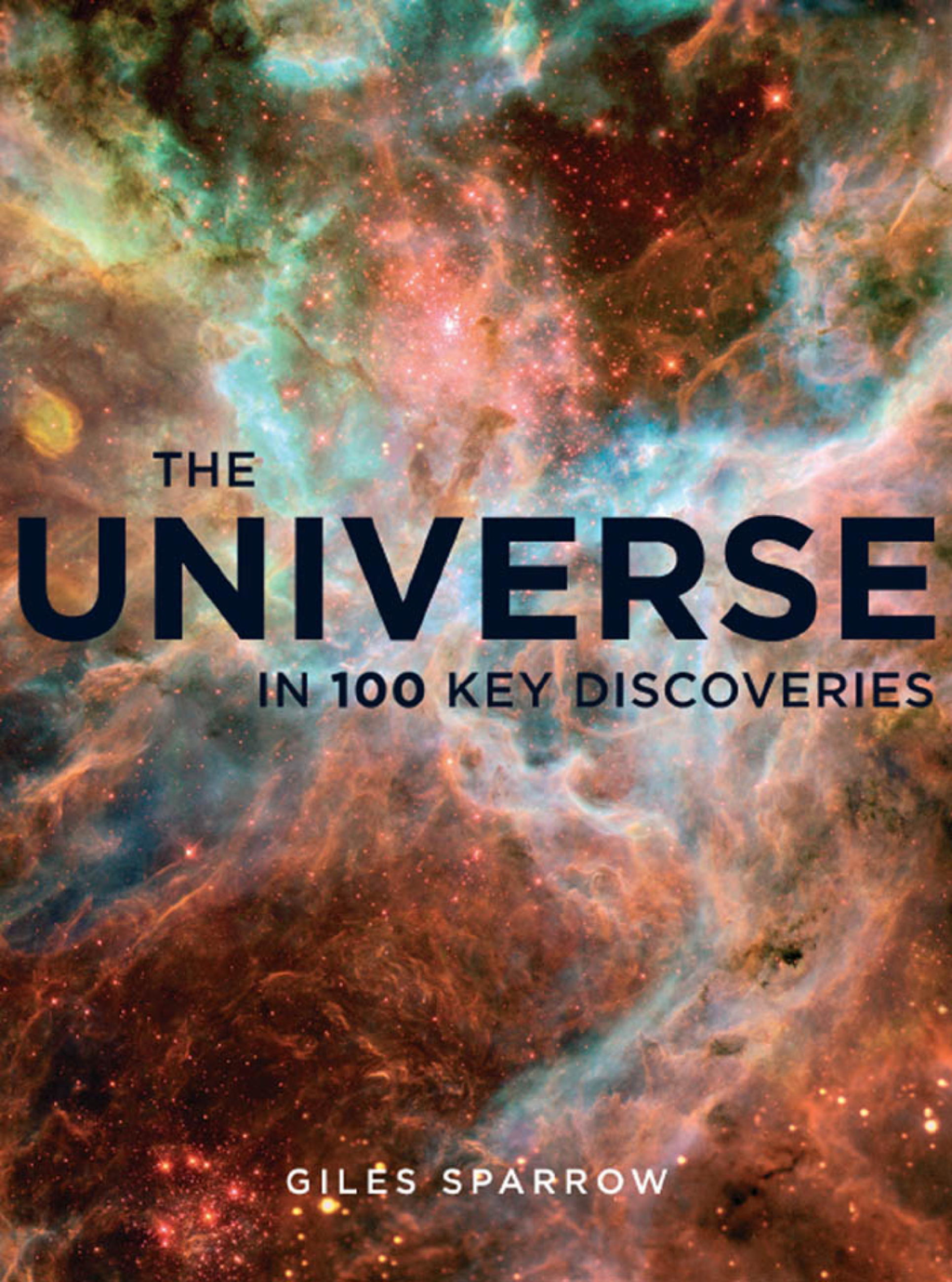 The Universe In 100 Key Discoveries