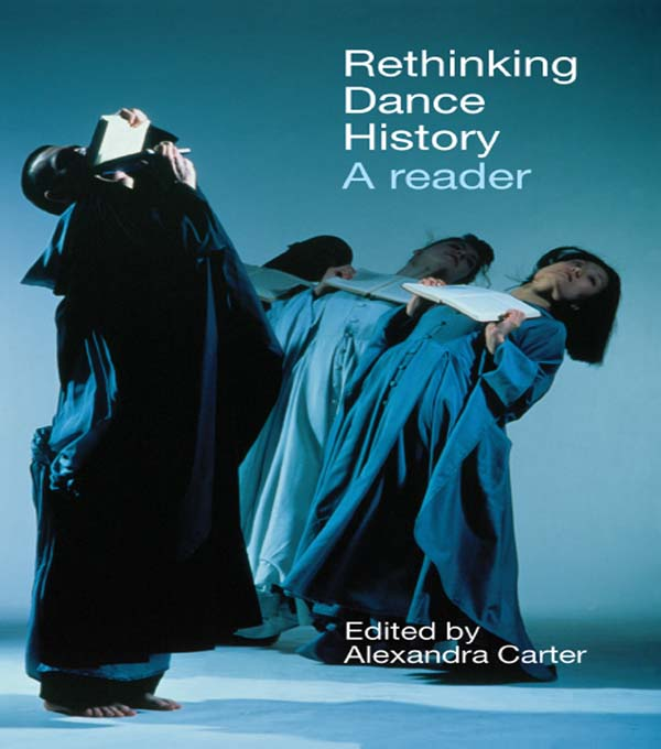 Rethinking Dance History A Reader