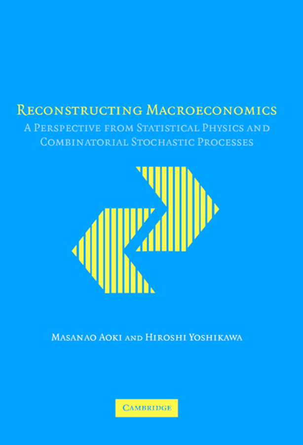 Reconstructing Macroeconomics A Perspective from Statistical Physics and Combinatorial Stochastic Processes