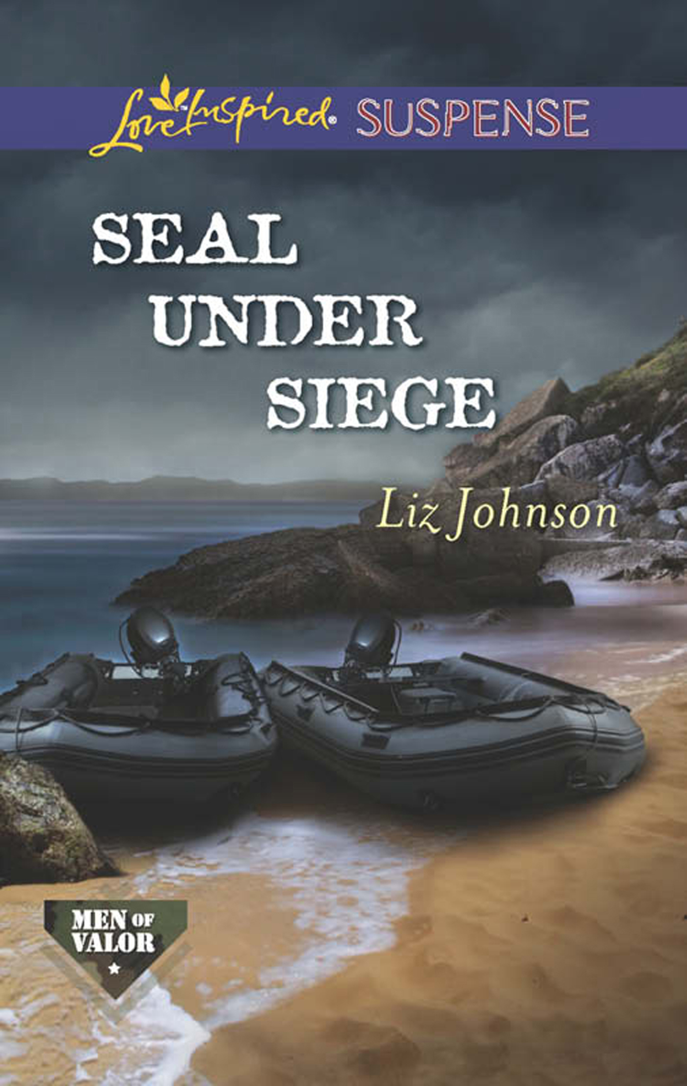 SEAL Under Siege (Mills & Boon Love Inspired Suspense) (Men of Valor - Book 2)