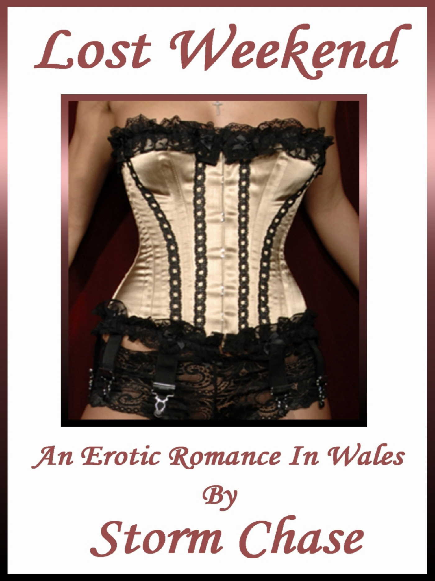 Lost Weekend: An Erotic Romance in Wales