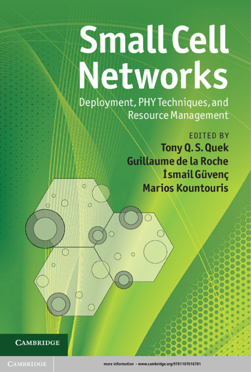 Small Cell Networks Deployment,  PHY Techniques,  and Resource Management