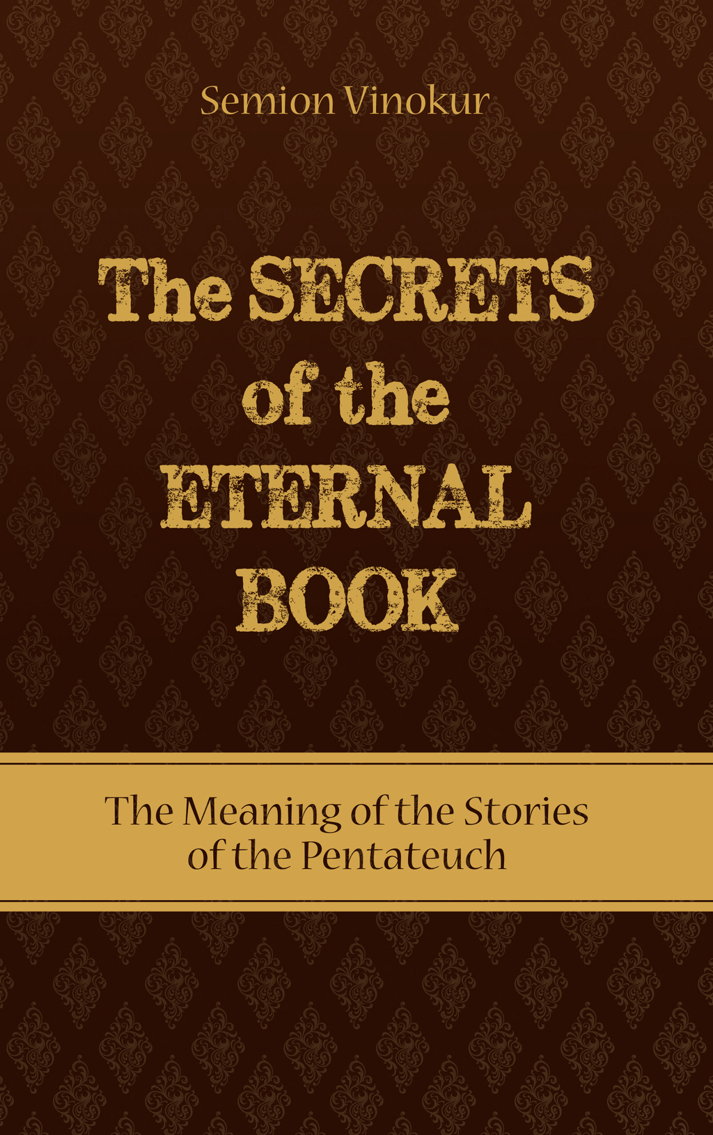 The Secrets of the Eternal Book