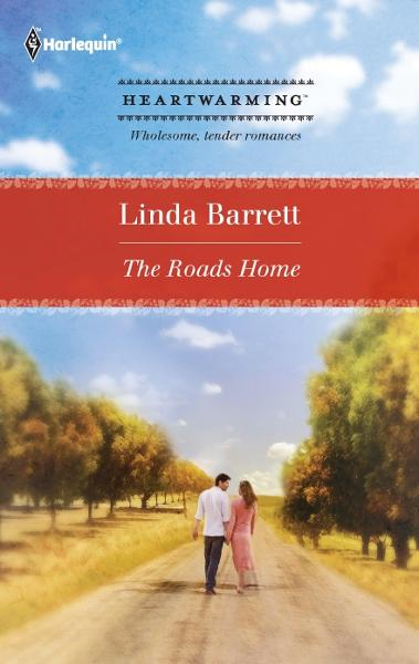 The Roads Home By: Linda Barrett