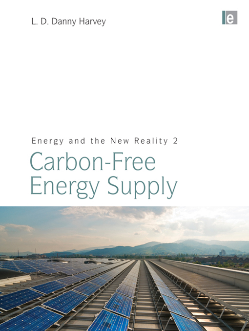 Energy and the New Reality 2 - Carbon-free Energy Supply Carbon-free Energy Supply