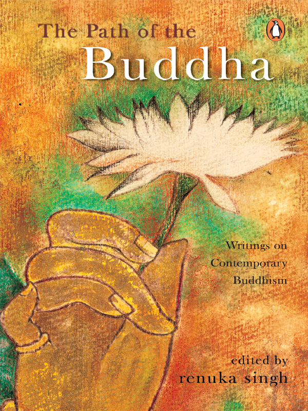 The Path of The Buddha The Writings of Contemporary Buddhism