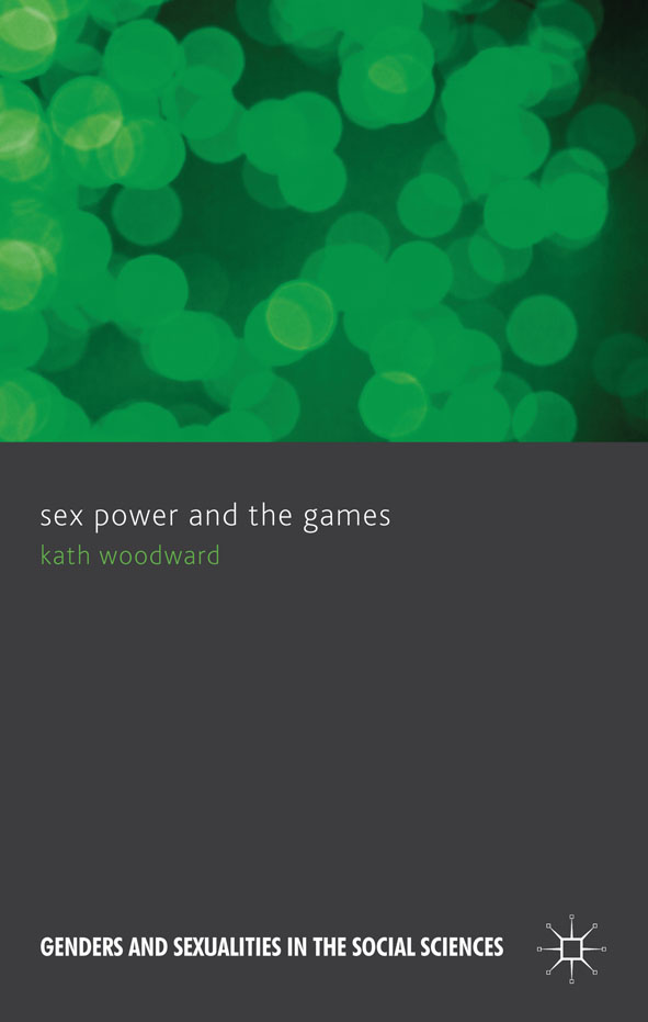 Sex,  Power and the Games