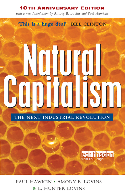 Natural Capitalism The Next Industrial Revolution