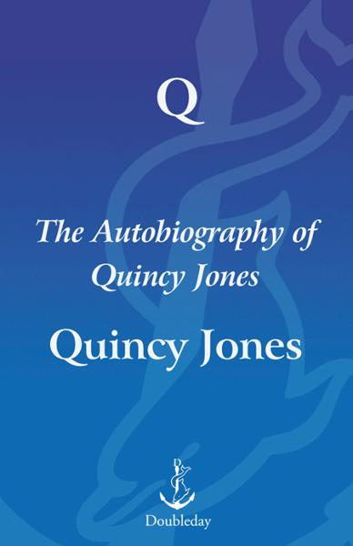 Q By: Quincy Jones
