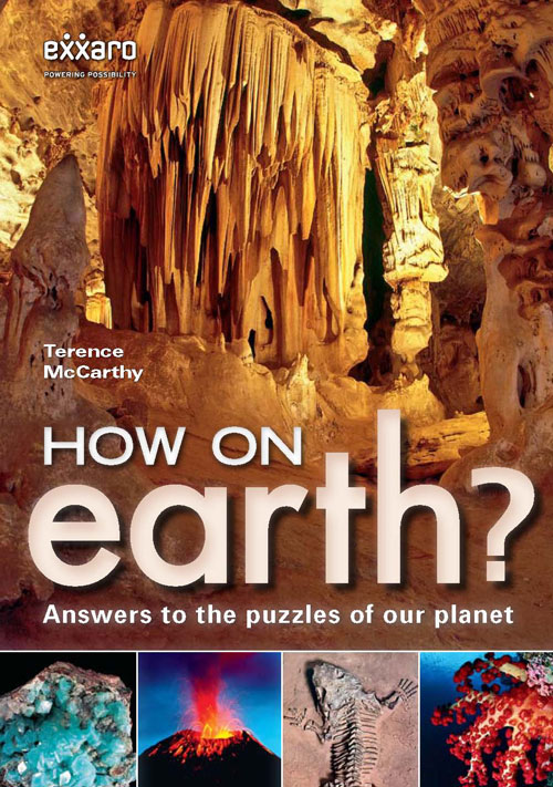 How on Earth? Answers to the puzzles of our planet
