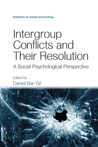 Intergroup Conflicts and Their Resolution A Social Psychological Perspective