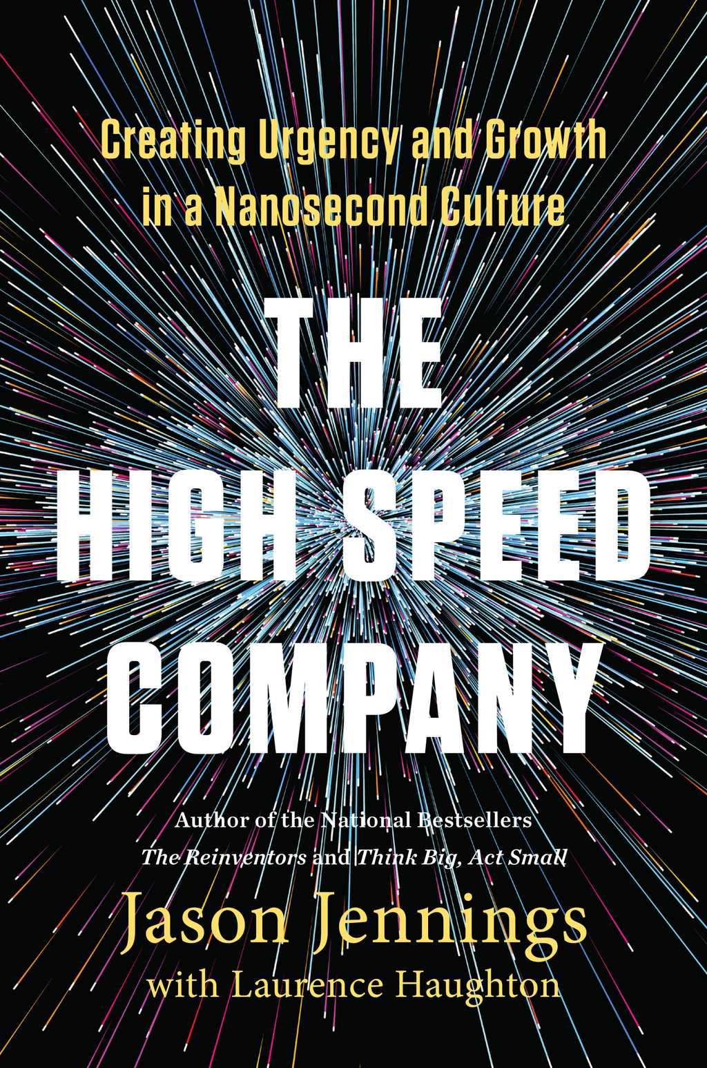 The High-Speed Company Creating Urgency and Growth in a Nanosecond Culture